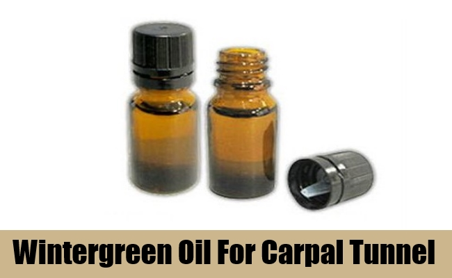 Wintergreen Oil For Carpal Tunnel
