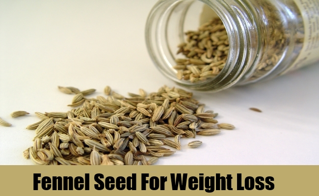 Fennel Seed For Weight Loss