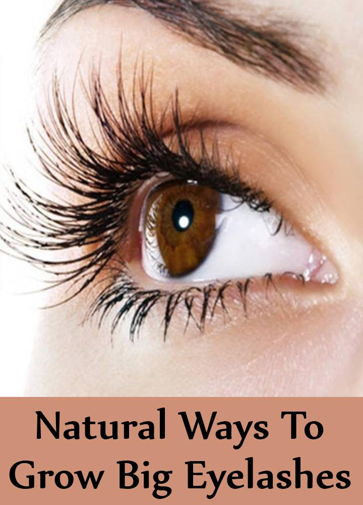 Natural Ways To Grow Big Eyelashes