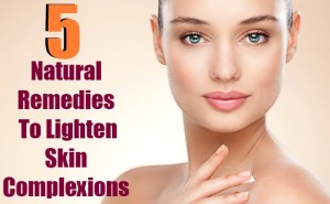 5 Best Natural Remedies To Lighten Skin Complexions