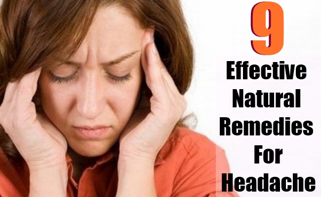 9 Very Effective Natural Remedies For Headache