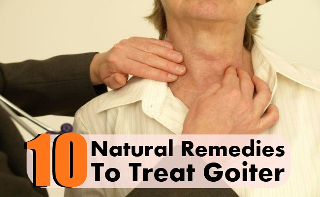 10 Natural Remedies To Treat Goiter