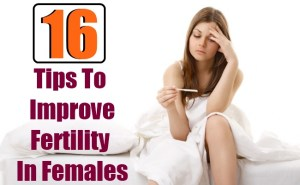 16 Tips To Improve Fertility In Females