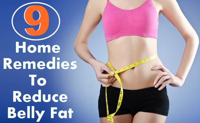 9 Home Remedies To Reduce Belly Fat