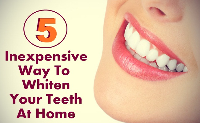5 Inexpensive Way To Whiten Your Teeth At Home