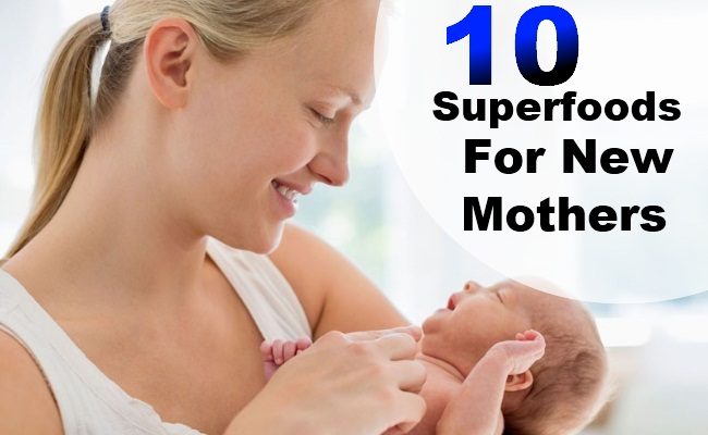 10 Superfoods For New Mother
