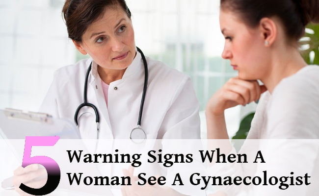 5 Warning Signs When A Woman Should See A Gynaecologist