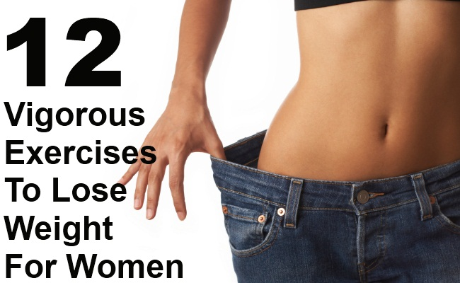 12 Best Vigorous Exercises To Lose Weight For Women
