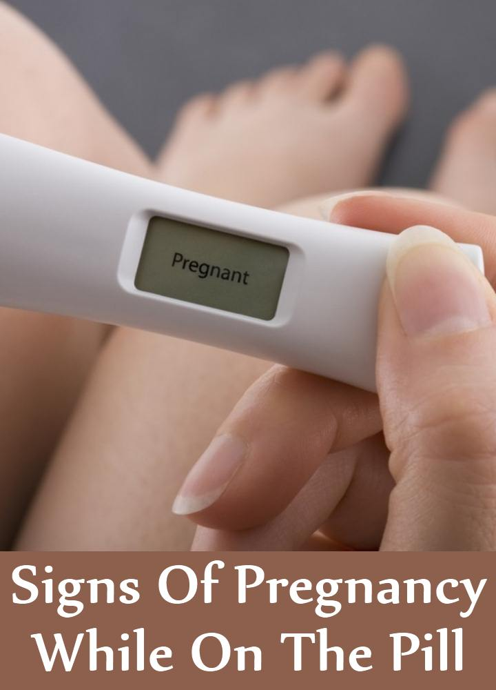 Signs Of Pregnancy While On The Pill
