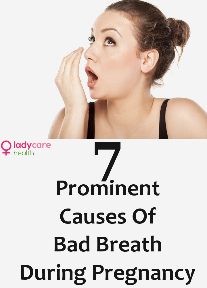 Causes Of Bad Breath During Pregnancy