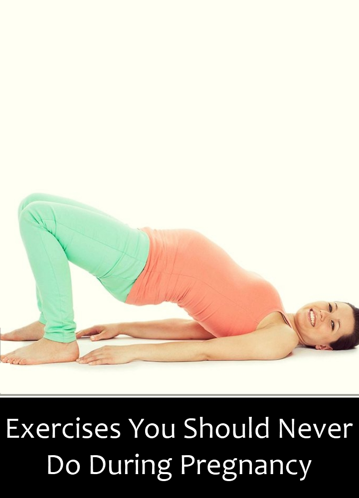 6 Exercises You Should Never Do During Pregnancy