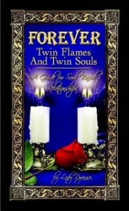 Forever:Twin Flames and Twin Souls