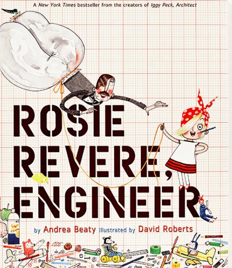 Rosie Revere Engineer STEM