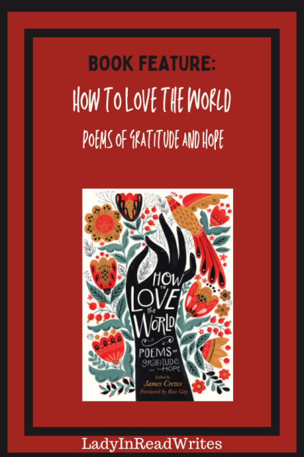 BOOK FEATURE: How to Love the World: Poems of Gratitude and Hope
