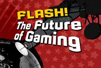 FlashTheFutureofGaming