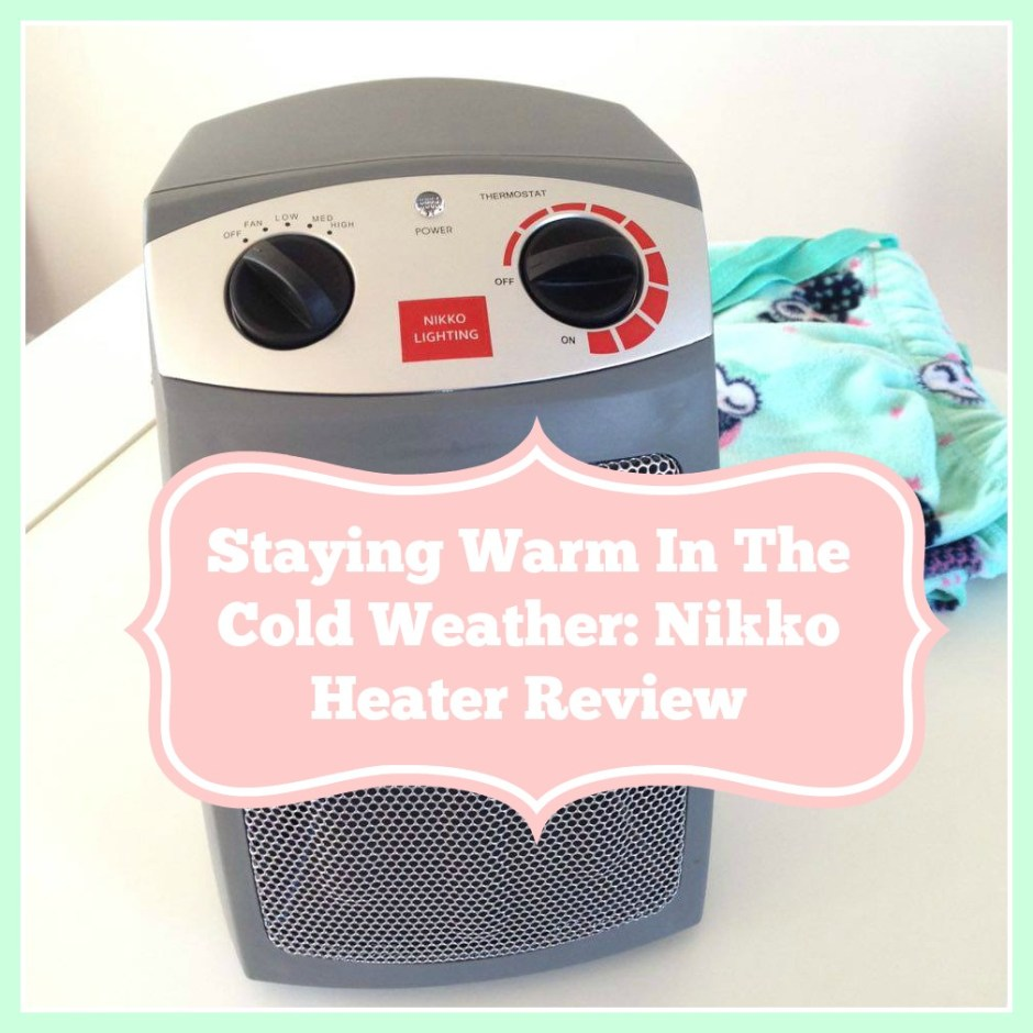 Staying Warm In The Cold Weather: Nikko Heater Review