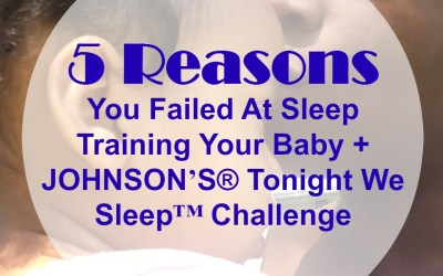 5 Reasons You Failed At Sleep Training Your Baby