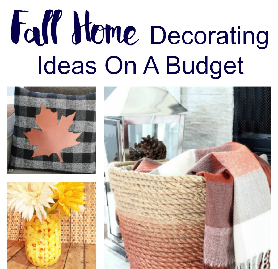 Fall Home Decorating Ideas On A Budget – Pinterest Inspired