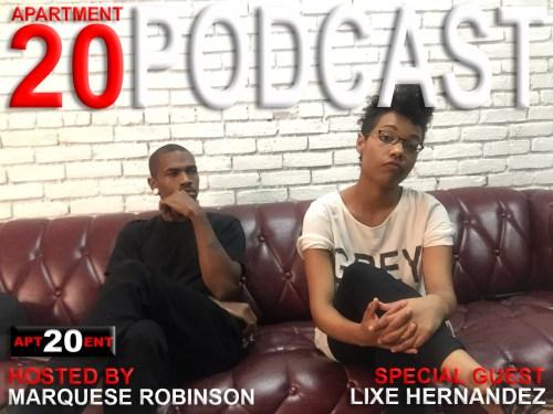 Apartment 20 Podcast: Lixe Hernandez
