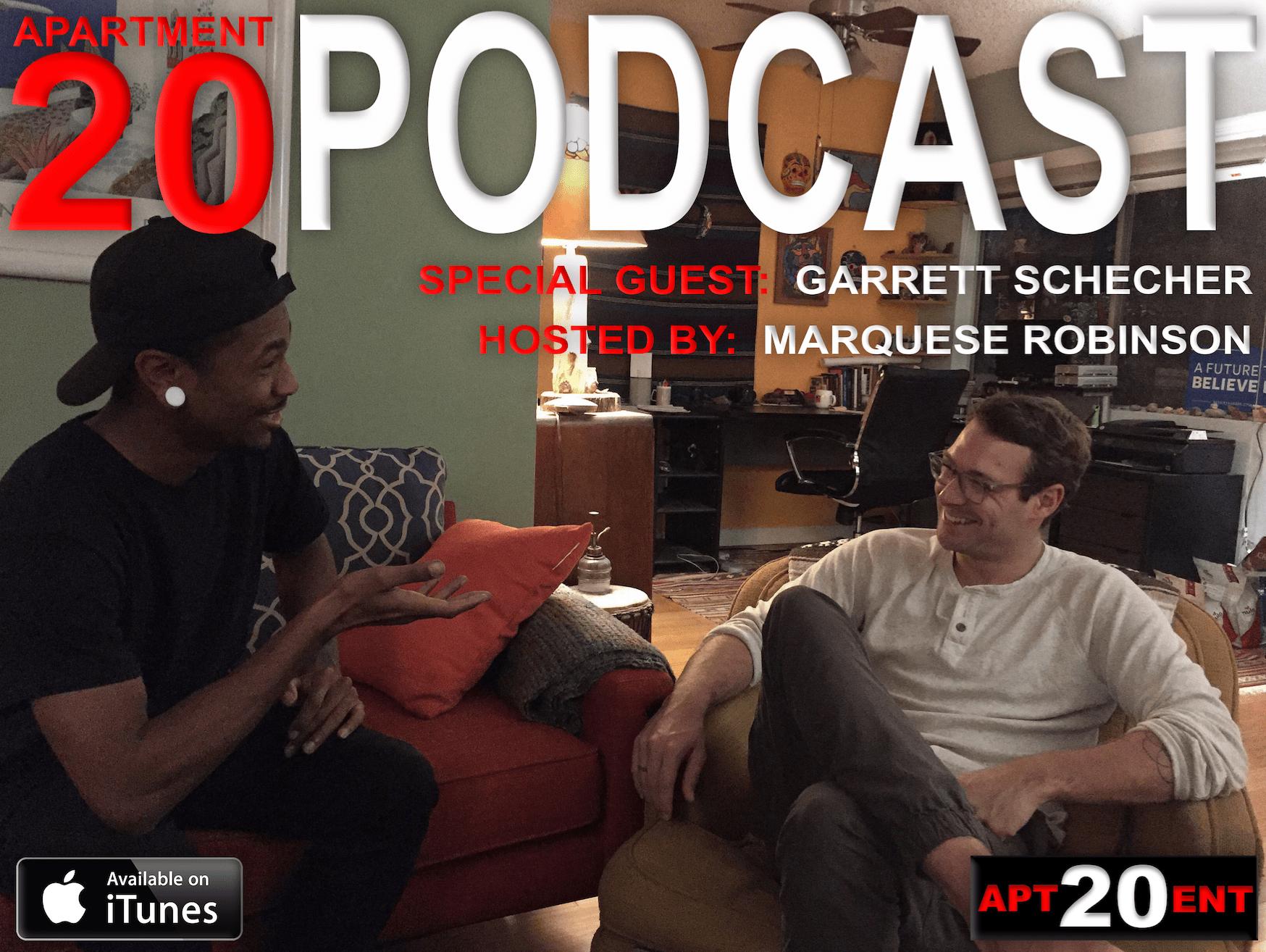 Apartment 20 Podcast: Garrett Schecher