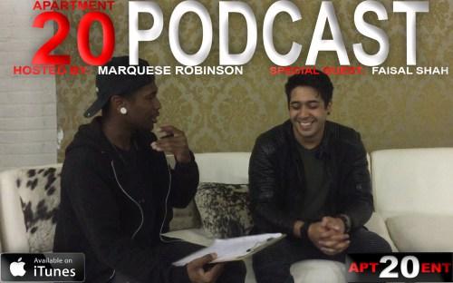Apartment 20 Podcast: Faisal Shah