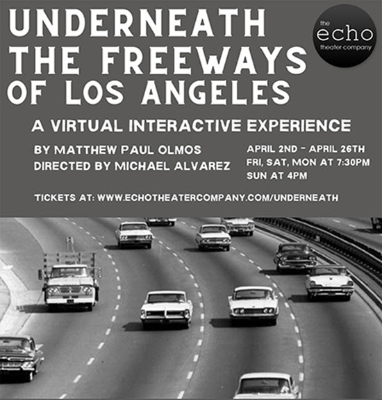 Underneath The Freeways Of Los Angeles - Echo Theater