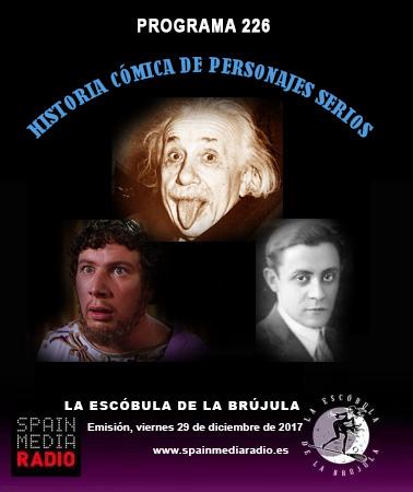 PROGRAMA 226: HISTORIA CÓMICA DE PERSONAJES SERIOS