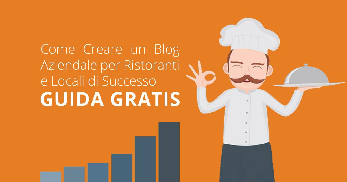 Come creare un blog aziendale per ristoranti e locali food