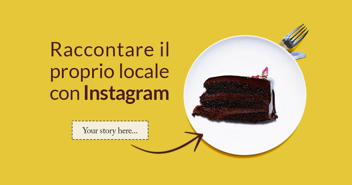 Raccontare il proprio locale con Instagram e il Food Storytelling