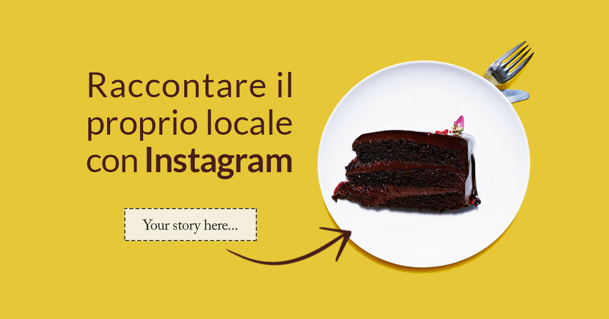 Raccontare il proprio locale con Instagram - Food Storytelling