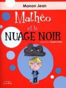 Mathéo et le nuage Noir