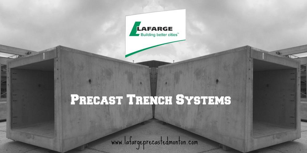 Precast concrete trench systems alberta lafarge precast for Precast concrete home kits