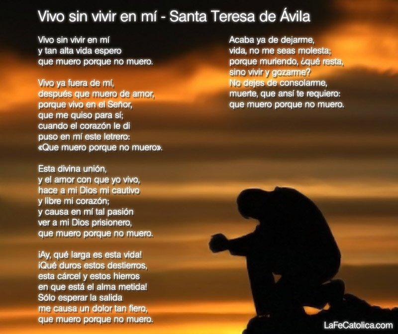 Vivo sin vivir en mi - Santa Teresa de Ávila