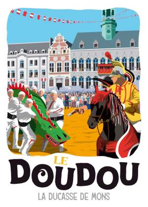 """Affiche """"Le Doudou, La ducasse de Mons"""""""