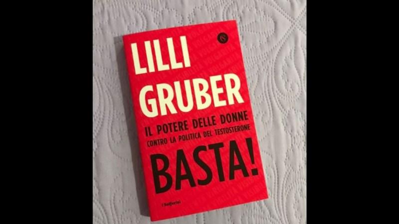 Lilli Gruber: il titolo del libro parla da sé...