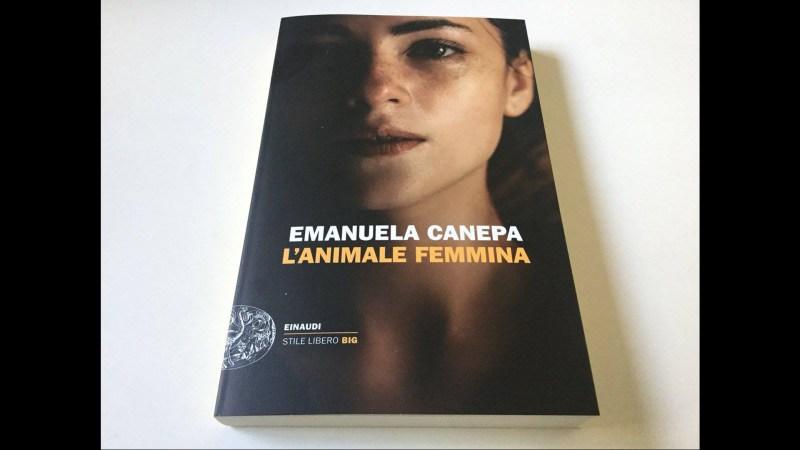 """Emanuela Canepa, """"L'animale femmina"""", storia di una donna che si libera di un uomo che la molesta al lavoro (originale!)."""