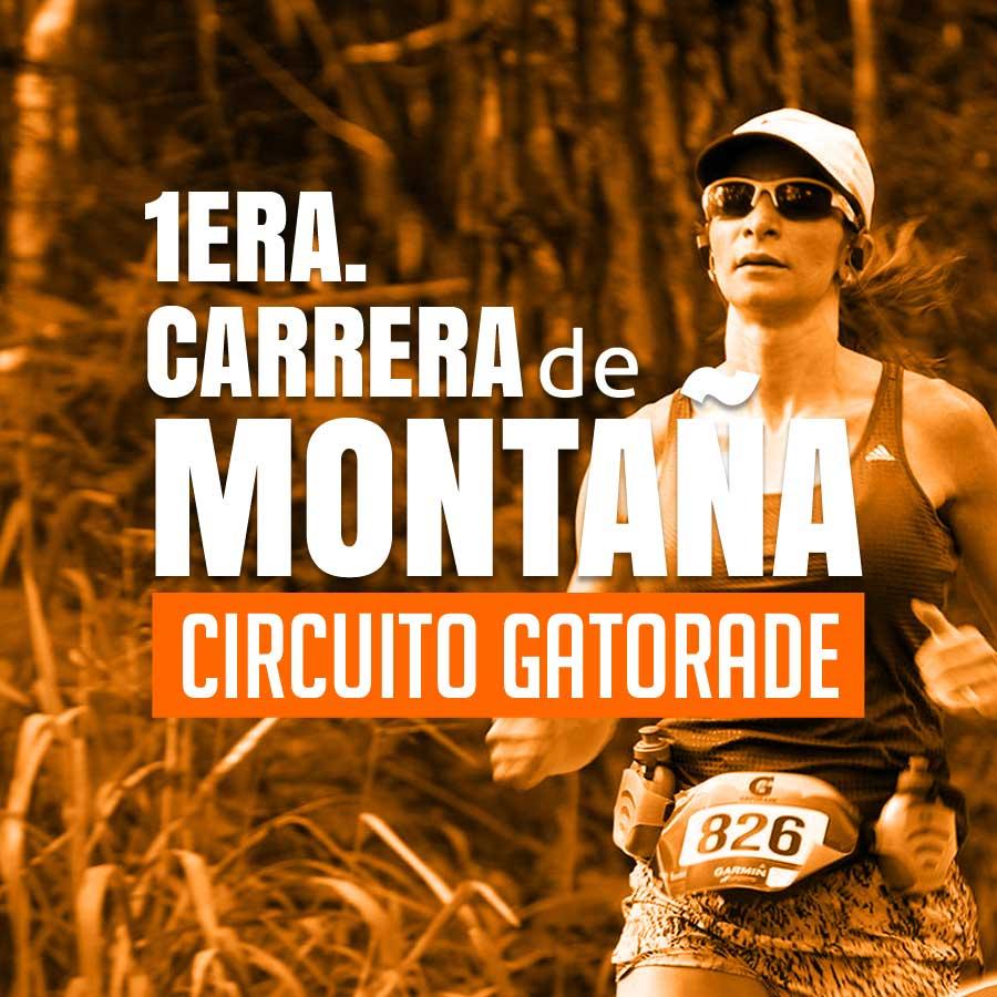 1ra Carrera de Montaña Gatorade 2017