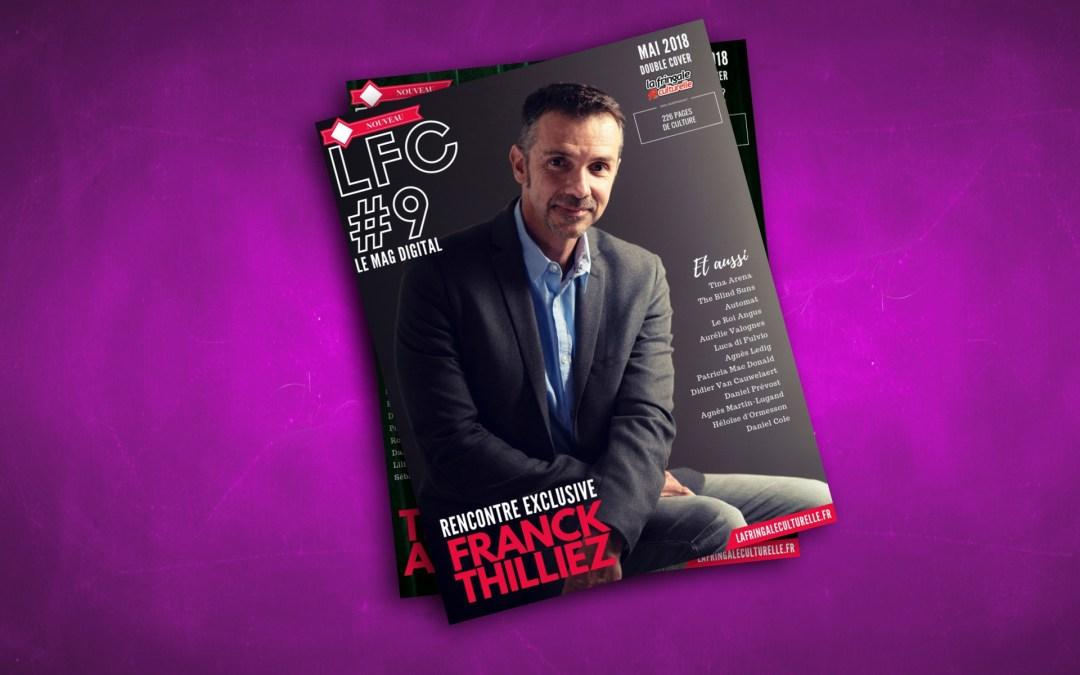 LFC Magazine #9 I Franck Thilliez