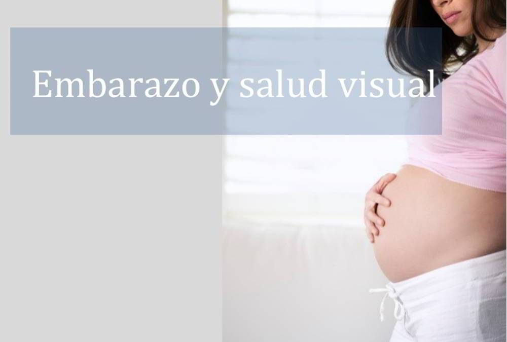 El embarazo afecta a la visión - Portada