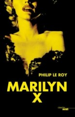 philip-le-roy-marylin-x