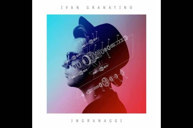 Ivan Granatino - Ingranaggi