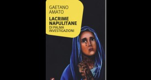 Lacrime napulitane, di Gaetano Amato