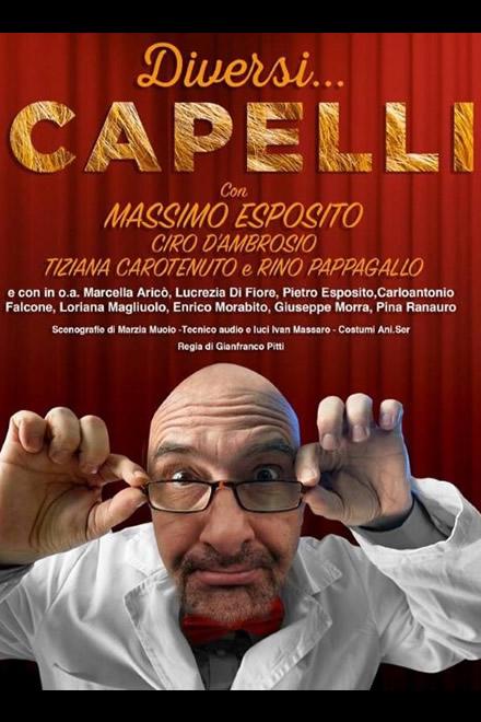 Diversi Capelli al teatro