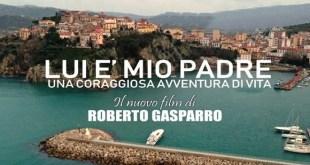 Lui è mio padre, di Roberto Gasparro