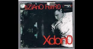 Xdono - Tiziano Ferro