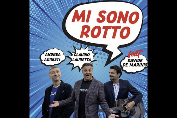 Davide De Marinis, Andrea Agresti e Claudio Lauretta - Mi sono rotto