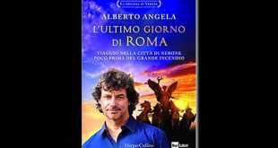 L'ultimo giorno di Roma - Alberto Angela