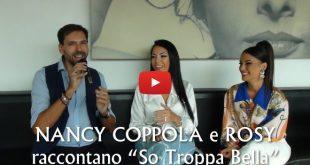Francesco Russo incontra Nancy Coppola e Rosy per So Troppo Bella
