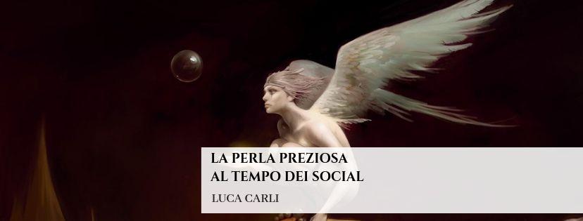 La perla preziosa – al tempo dei Social