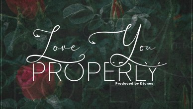 Dtunes X Skales - Love You Properly